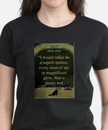 I Would Rather Be A Meteor - London T-Shirt