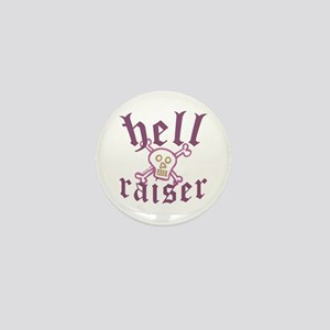 Hell Raiser Funny Mini Button