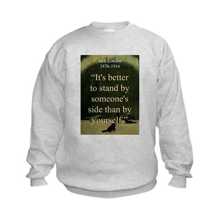 Its Better To Stand - London Sweatshirt