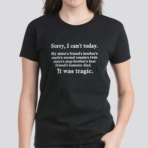 Sorry I can't today hamster died Women's Dark T-Sh