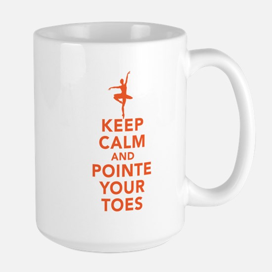 Keep Calm and Pointe Large Mug