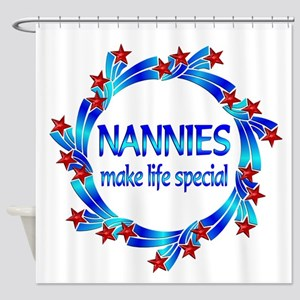 Nannies are Special Shower Curtain