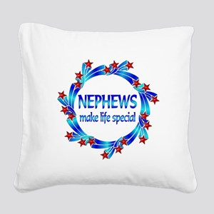 Nephews are Special Square Canvas Pillow