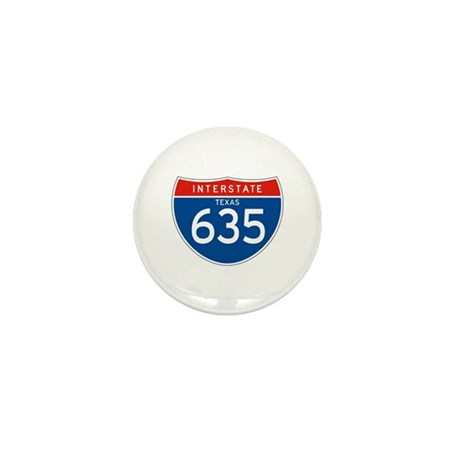 Interstate 635 - TX Mini Button (10 pack)