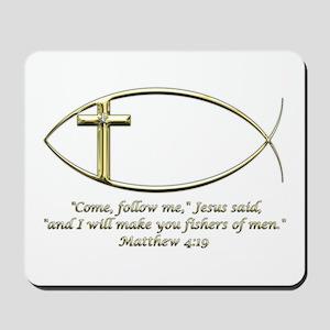 Matthew 4:19 Mousepad
