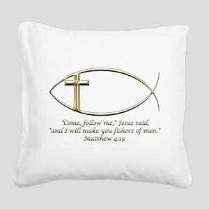 Matthew 4:19 Square Canvas Pillow