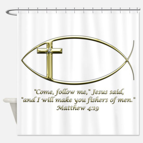 Matthew 4:19 Shower Curtain