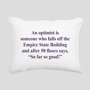 An optimist is Rectangular Canvas Pillow