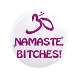 Namaste Bitches - Purple Glitter Effect 3.5