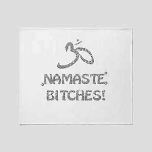 Sparkly Namaste Bitches Throw Blanket