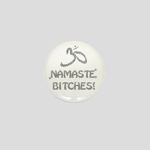 Sparkly Namaste Bitches Mini Button