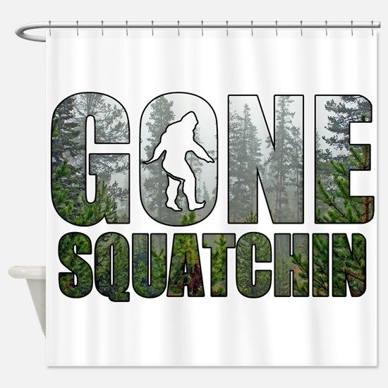 Gone Squatchin deep woods Shower Curtain