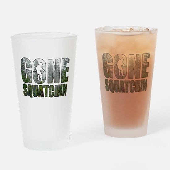 Gone Squatchin deep woods Drinking Glass