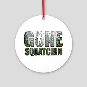 Gone Squatchin deep woods Ornament (Round)