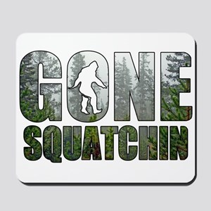 Gone Squatchin deep woods Mousepad