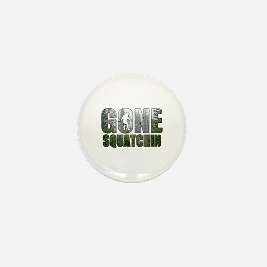 Gone Squatchin deep woods Mini Button