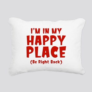 I'm In My Happy Place Rectangular Canvas Pillow
