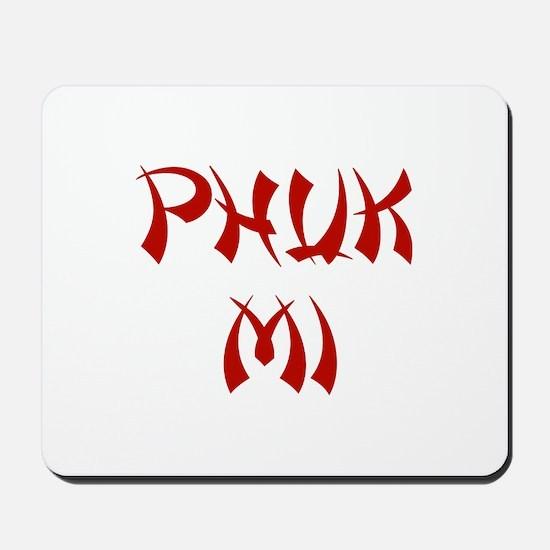 Phuk Mi Mousepad