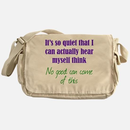 Quiet Thinking Messenger Bag