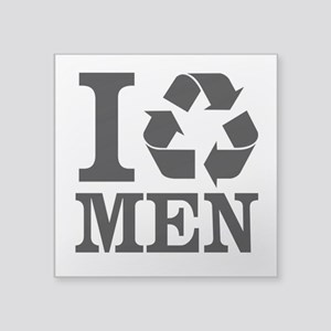 I Recycle MEN (Sticker)