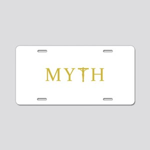 MYTH Aluminum License Plate