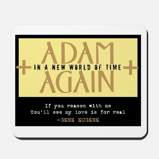 Adam Again New World of Time 2 Mousepad