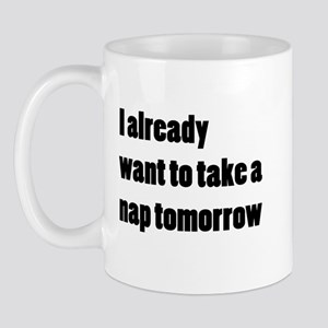 I Want a Nap Mug