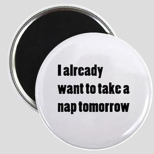 I Want a Nap Magnet