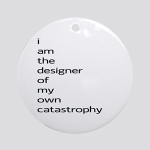 Catastrophy Ornament (Round)