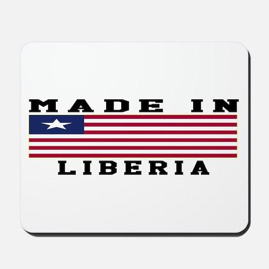 Liberia Made In Mousepad