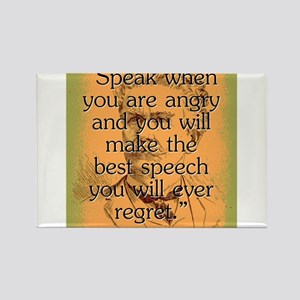 Speak When You Are Angry - Bierce Magnets