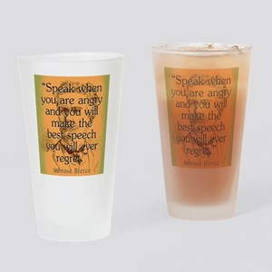 Speak When You Are Angry - Bierce Drinking Glass