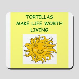 TORTILLAS Mousepad