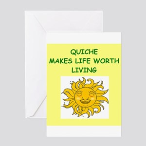 QUICHE Greeting Card