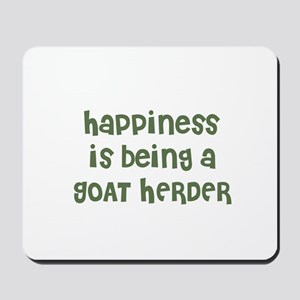 Happiness is being a GOAT HER Mousepad