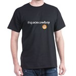 #spacecowboy Dark T-Shirt