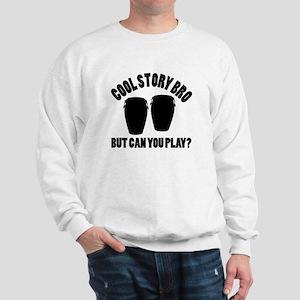 Conga vector designs Sweatshirt