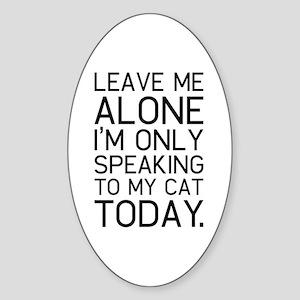 Only my cat understands. Sticker