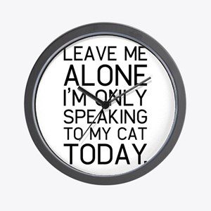 Only my cat understands. Wall Clock