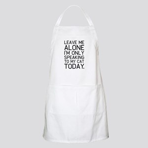 Only my cat understands. Apron