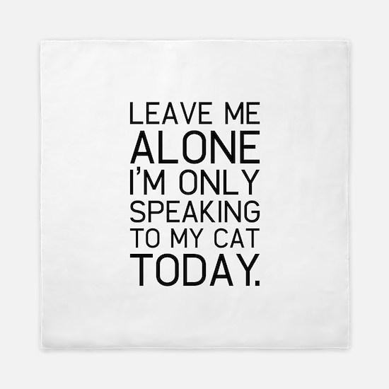 Only my cat understands. Queen Duvet