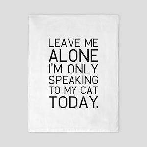 Only my cat understands. Twin Duvet