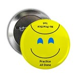 Practice Reminder Smile Button 2.25