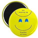 Practice Reminder Smile Magnet 2.25