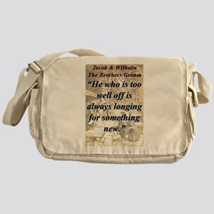 He Who Is Too Well Off - Grimm Messenger Bag