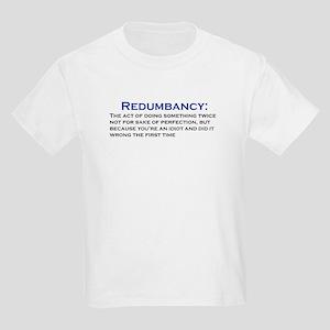 Redumbancy T-Shirt
