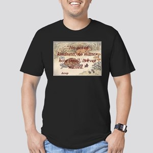 No Act Of Kindness - Aesop T-Shirt