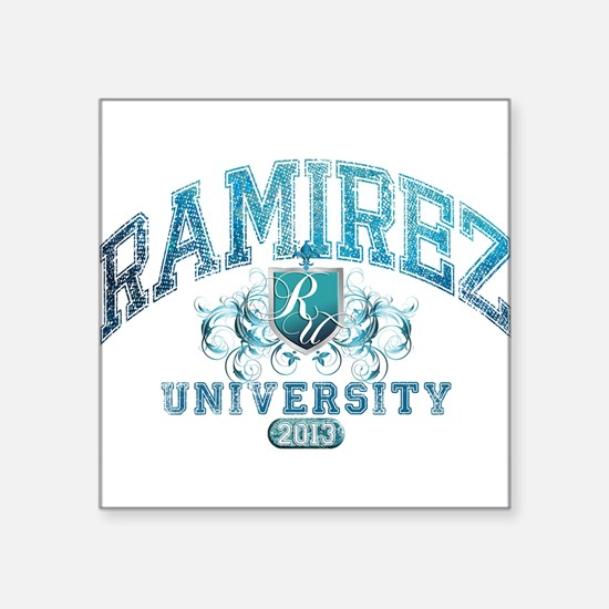 Ramirez last name University Class of 2013 Sticker