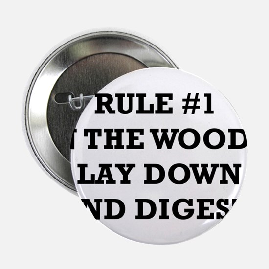 """Rule #1 in the Woods: Lay Down and Digest 2.25"""" Bu"""