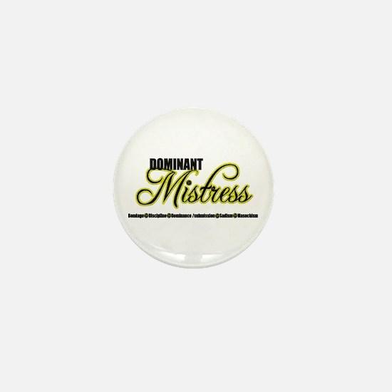 Dominant Mistress Title Mini Button